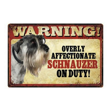 Load image into Gallery viewer, Warning Overly Affectionate Schnauzer on Duty - Tin PosterHome DecorSchnauzer - Side ProfileOne Size
