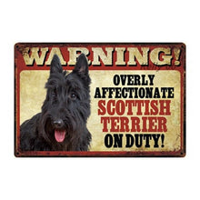 Load image into Gallery viewer, Warning Overly Affectionate Toy Poodle on Duty - Tin PosterHome DecorScottish TerrierOne Size