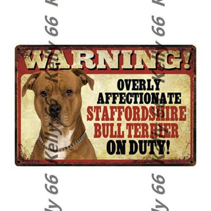 Warning Overly Affectionate Welsh Corgi on Duty - Tin Poster - Series 4Home DecorStaffordshire Bull Terrier / Pit bullOne Size