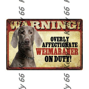 Warning Overly Affectionate Welsh Corgi on Duty - Tin Poster - Series 4Home DecorWeimaranerOne Size