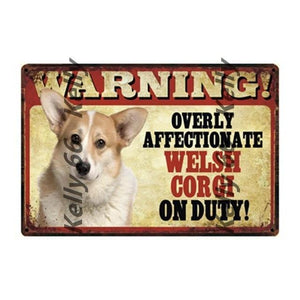 Warning Overly Affectionate Welsh Corgi on Duty - Tin Poster - Series 4Home DecorWelsh CorgiOne Size