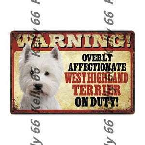 Warning Overly Affectionate Welsh Corgi on Duty - Tin Poster - Series 4Home DecorWest Highland White TerrierOne Size