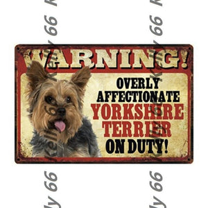 Warning Overly Affectionate Welsh Corgi on Duty - Tin Poster - Series 4Home DecorYorkshire Terrier / YorkieOne Size