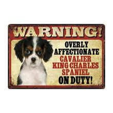Load image into Gallery viewer, Warning Overly Affectionate White Chihuahua on Duty Tin Poster - Series 4Sign BoardOne SizeCavalier King Charles Spaniel