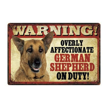 Load image into Gallery viewer, Warning Overly Affectionate Yellow Labrador on Duty - Tin PosterHome DecorGerman ShepherdOne Size