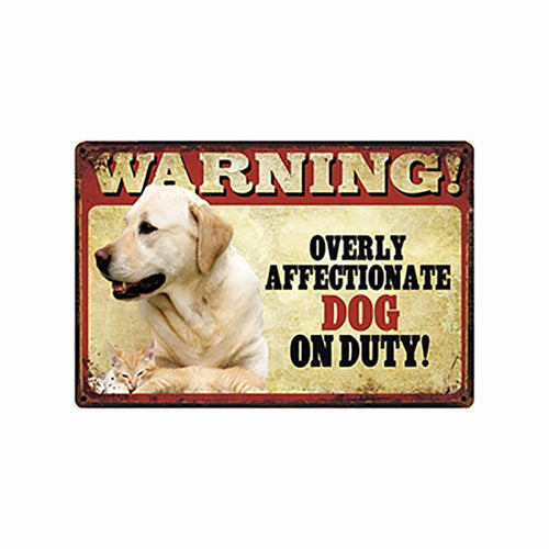 Warning Overly Affectionate Yellow Labrador on Duty - Tin Poster - Series 5Home DecorYellow LabradorOne Size