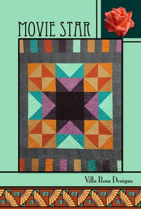 Movie Star Quilt Pattern from Villa Rosa Designs