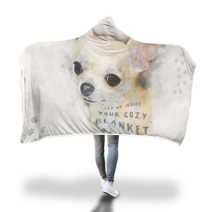 """Let Me Inside Your Cozy Blanket"" Chihuahua High Quality Extra Thick Hooded Blanket"