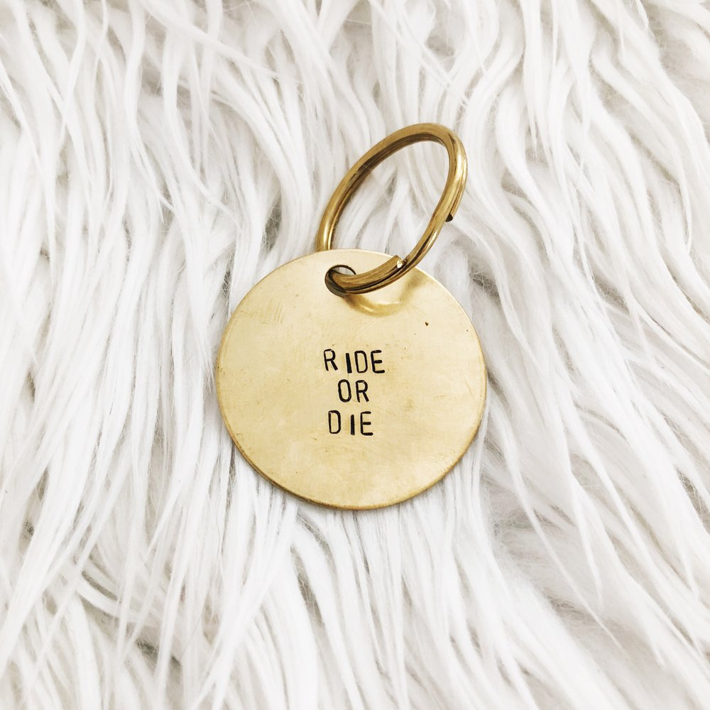 ride or die brass tag