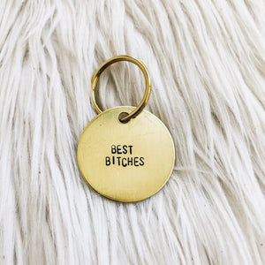 best bitches brass tag