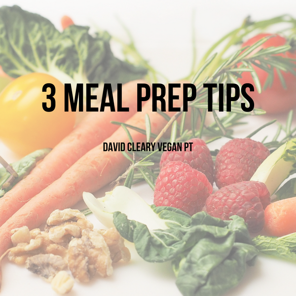 3 Meal Prep Tips