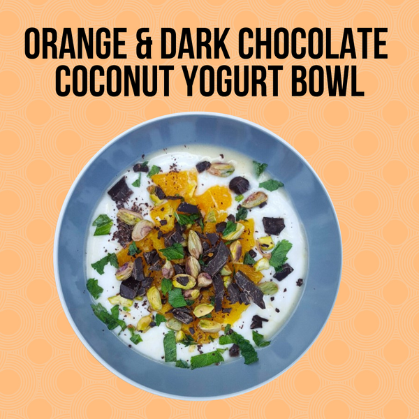 Dark Chocolate & Orange Coconut Yogurt Bowl