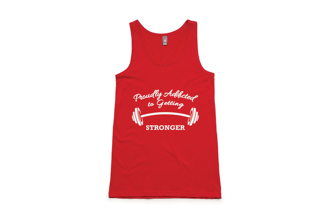 Proudly Addicted to Getting Stronger Singlet