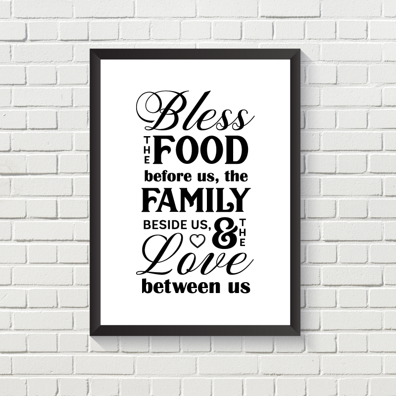 Bless Food, Family, Love