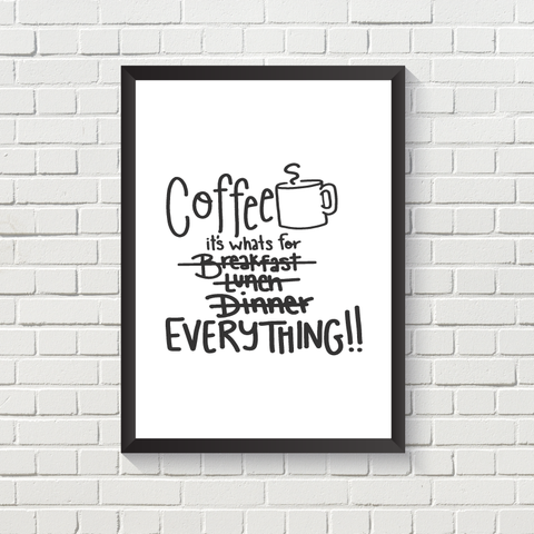 Coffee for...Everything