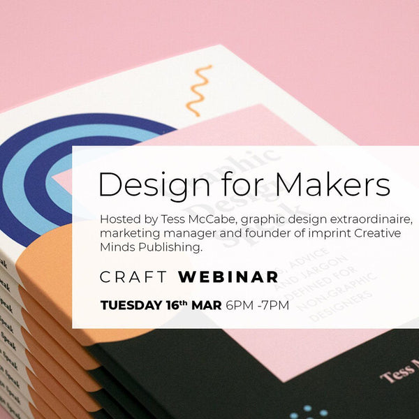 Tuesday 16 March Advice Clinic: Design for Makers: Tips for non-designers Events Craft Victoria | Craft