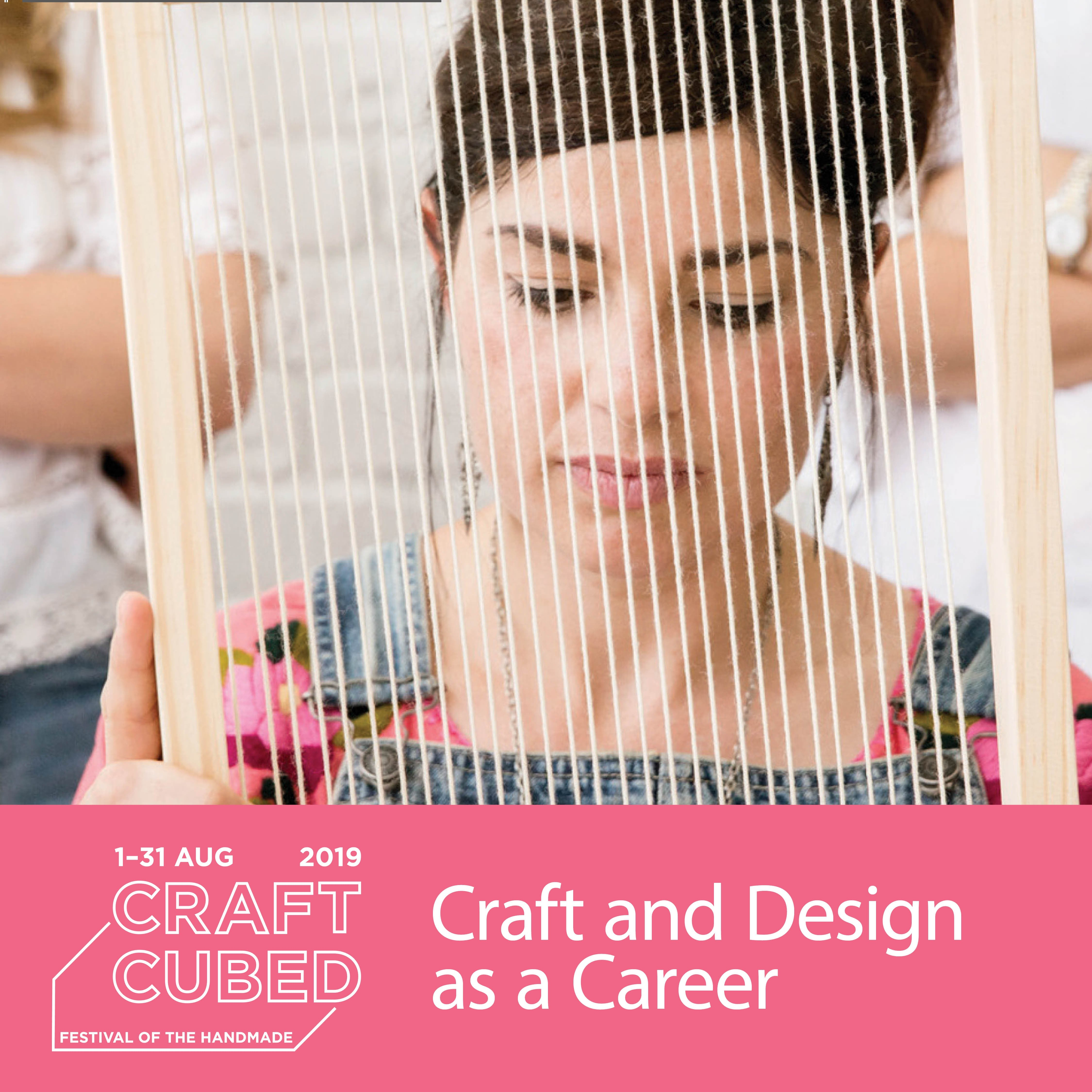 Craft and Design as a Career