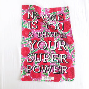 No One Is You Tea Towel