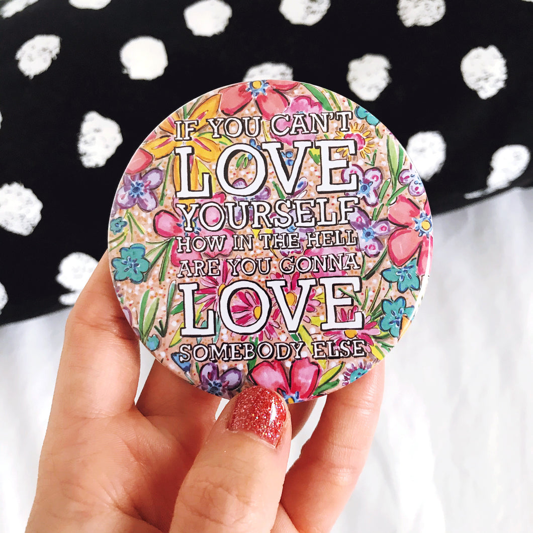 Love Yourself Pocket Mirror