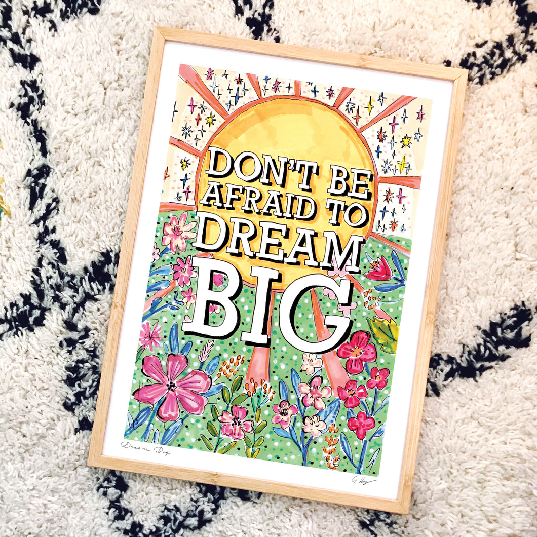 Dream Big *NEW*