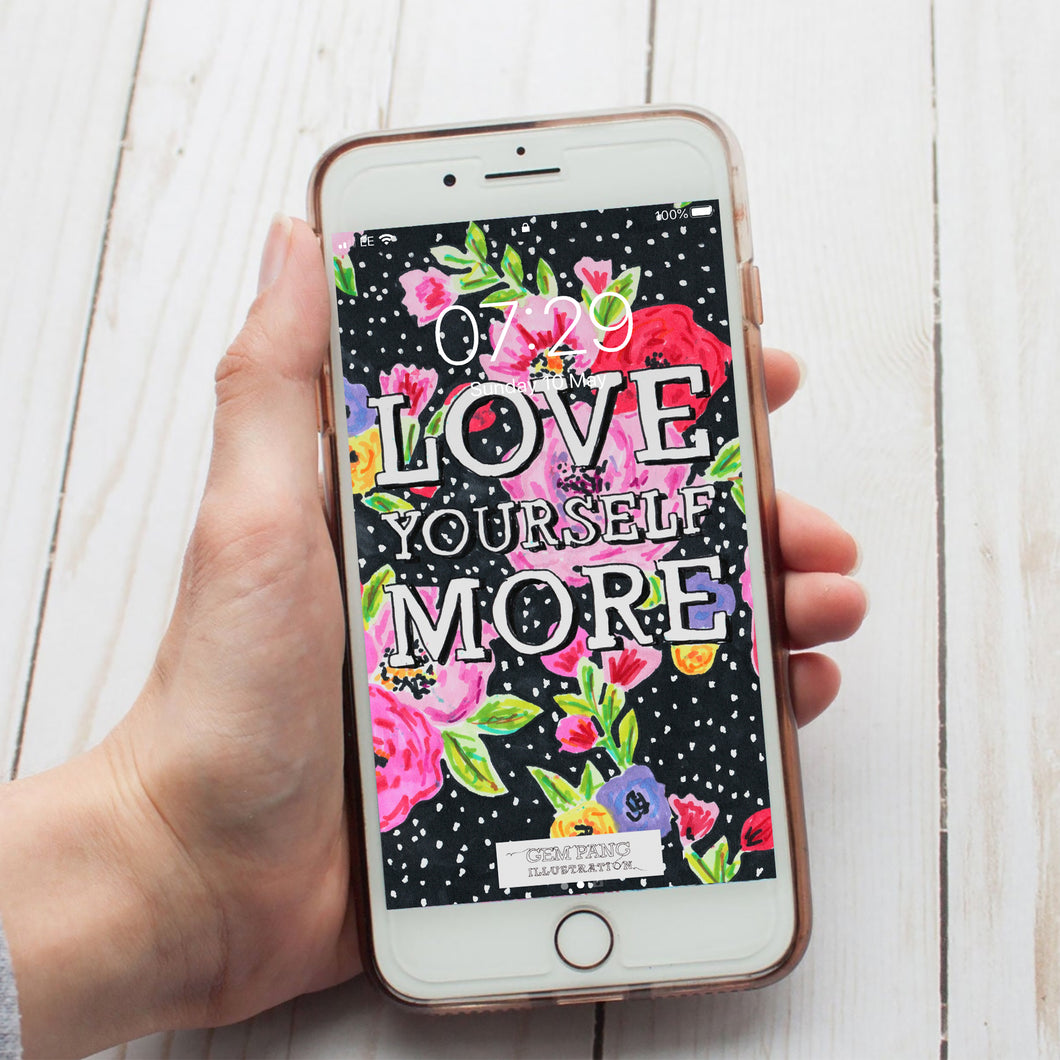 Love Yourself More Phone Wallpaper Download