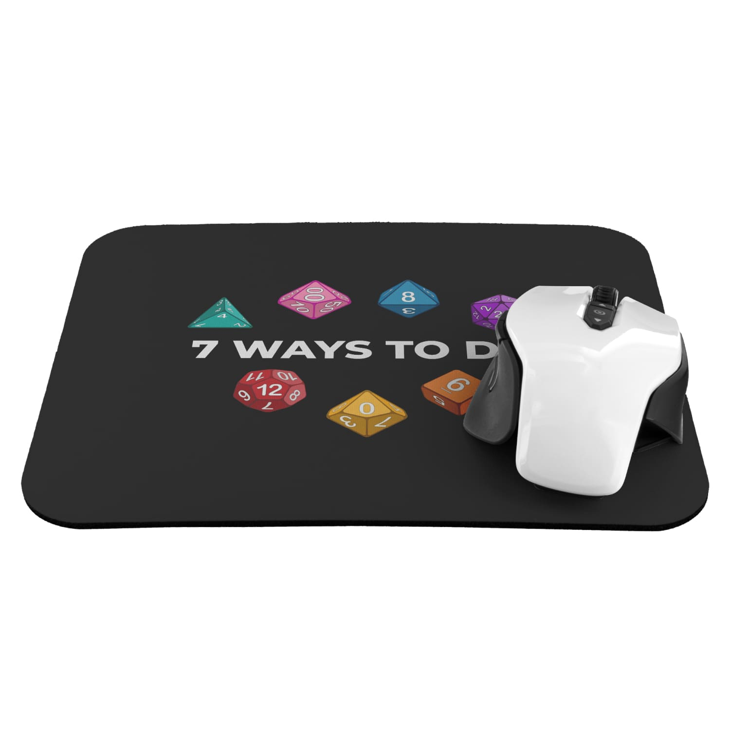 7 Ways To Die Mousepad - Mousepads