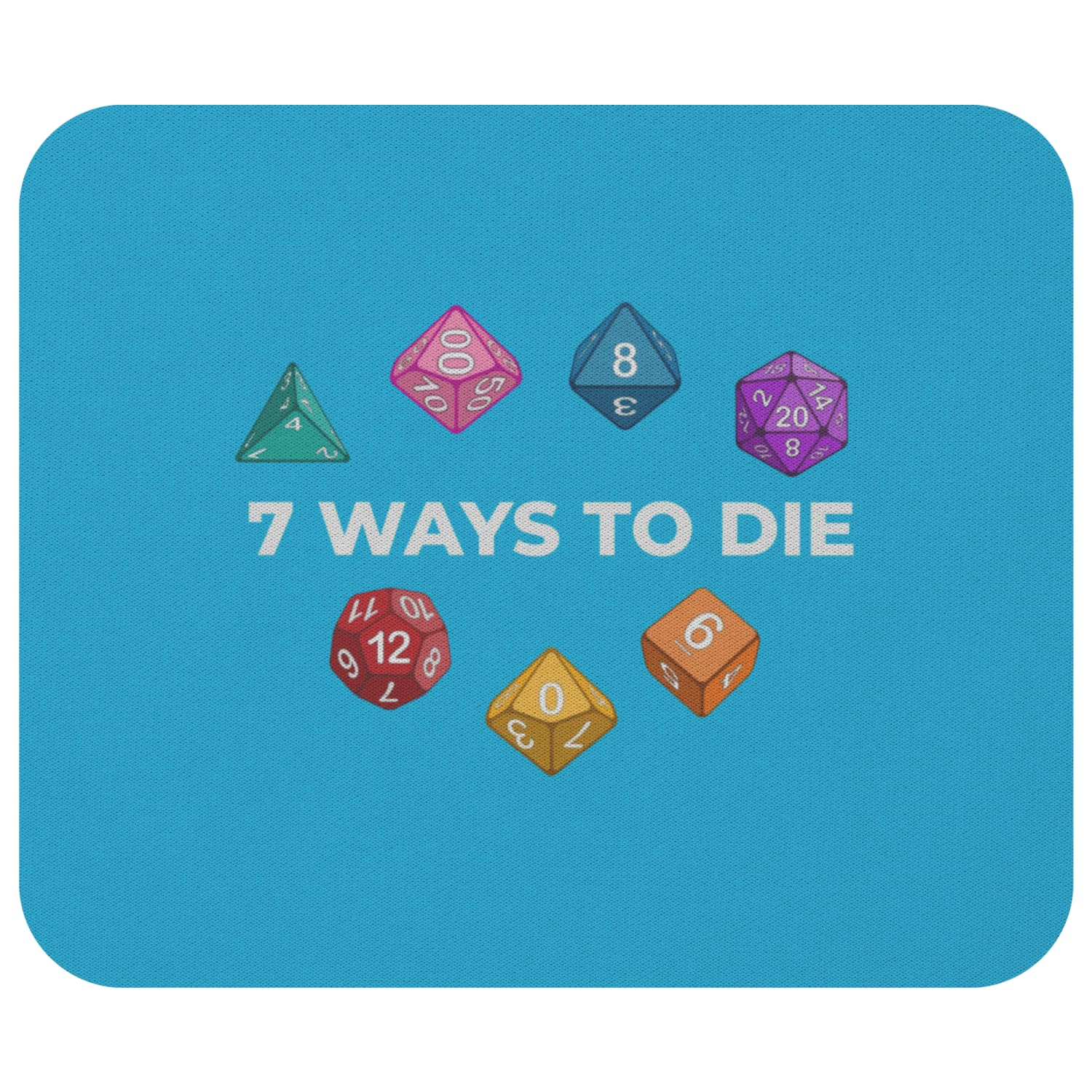 7 Ways To Die Mousepad - 7WBlue - Mousepads