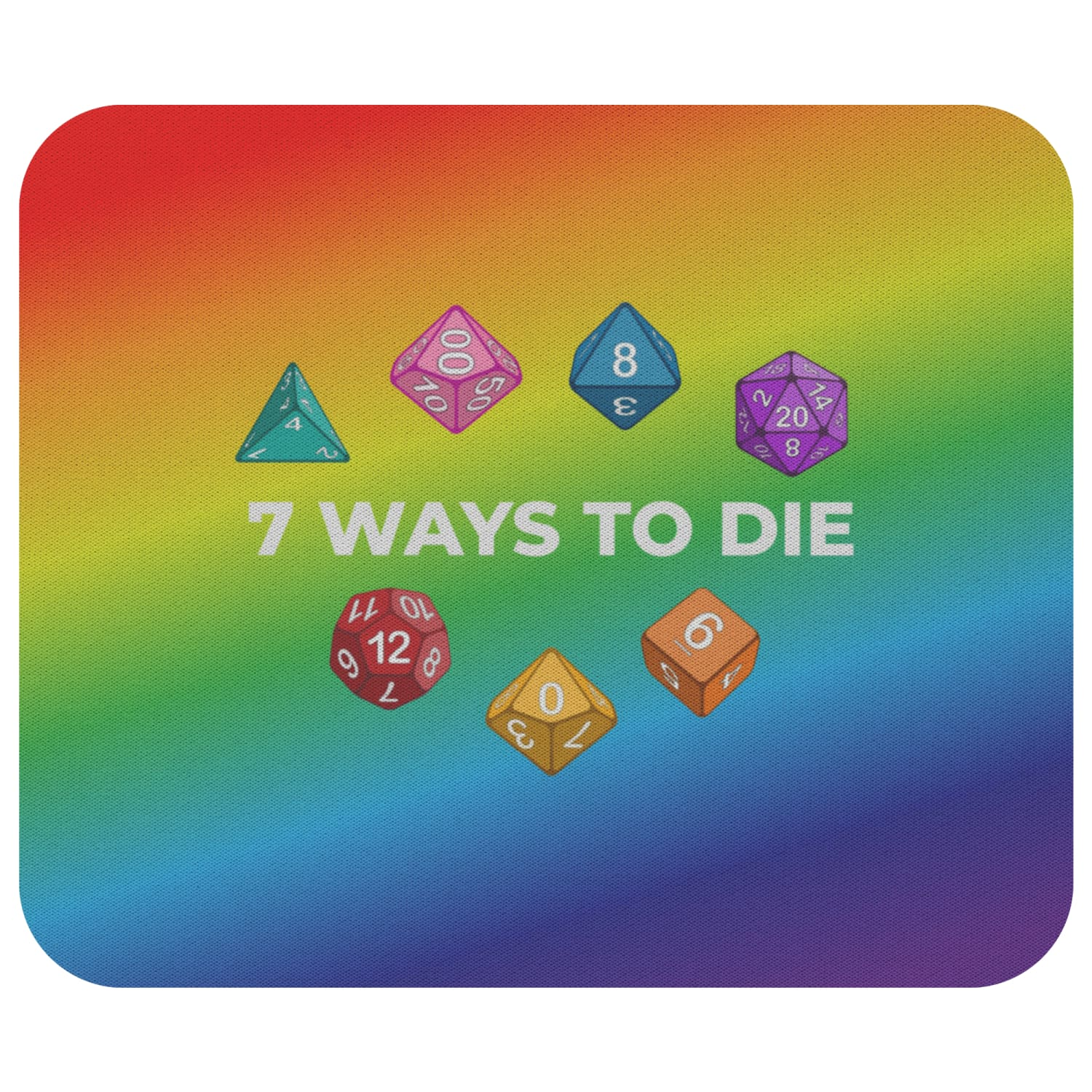 7 Ways To Die Mousepad - 7WRainbow - Mousepads