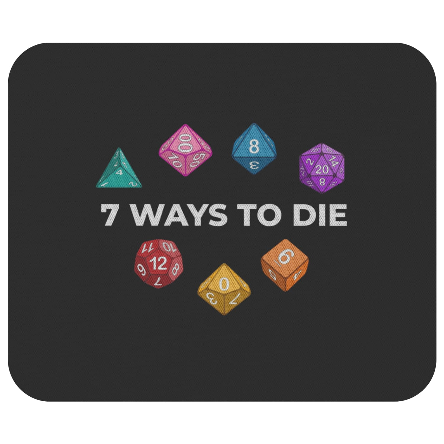 7 Ways To Die Mousepad - 7WBlack - Mousepads