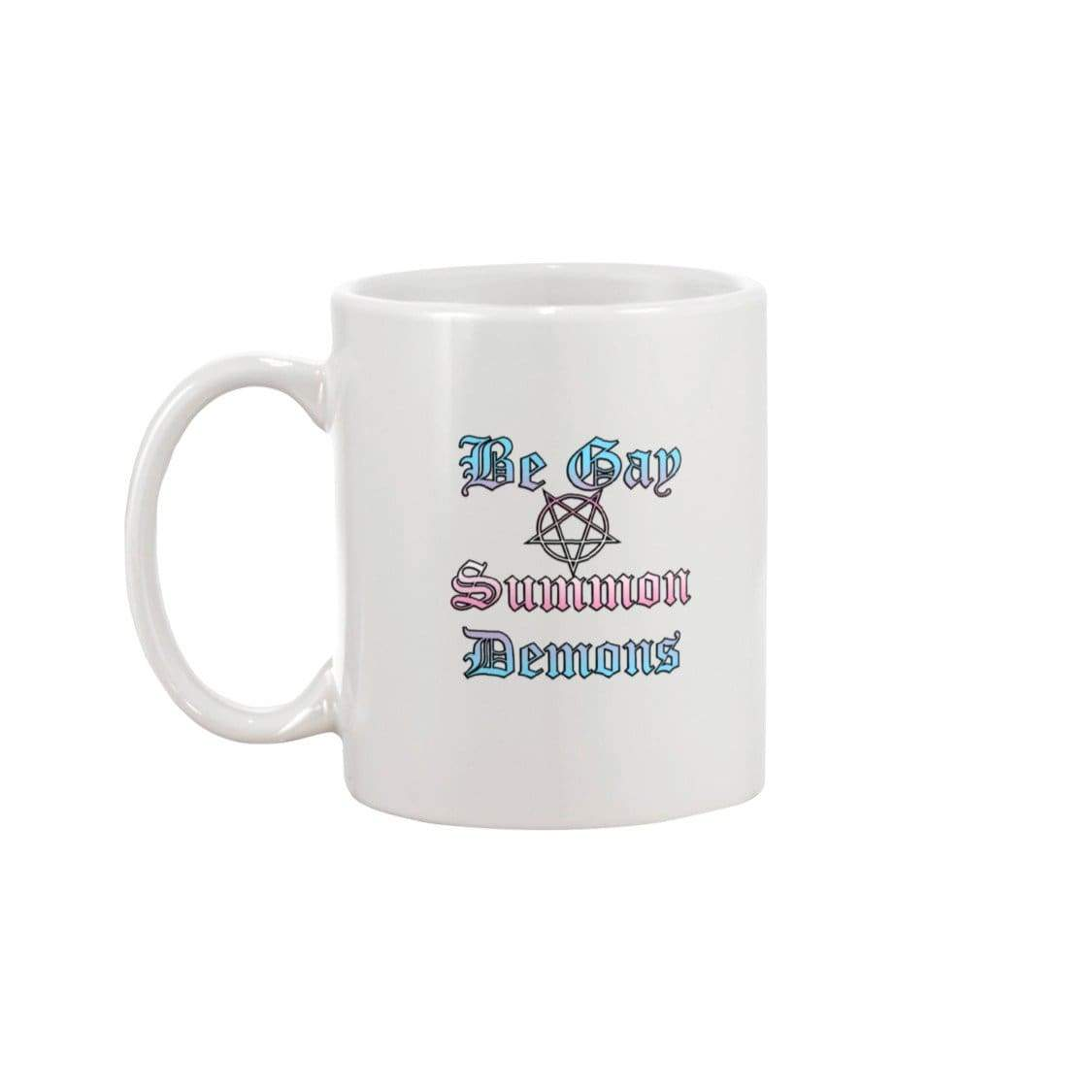 Dice Priori Be Gay Summon Demons Trans 11oz Coffee Mug - Mugs