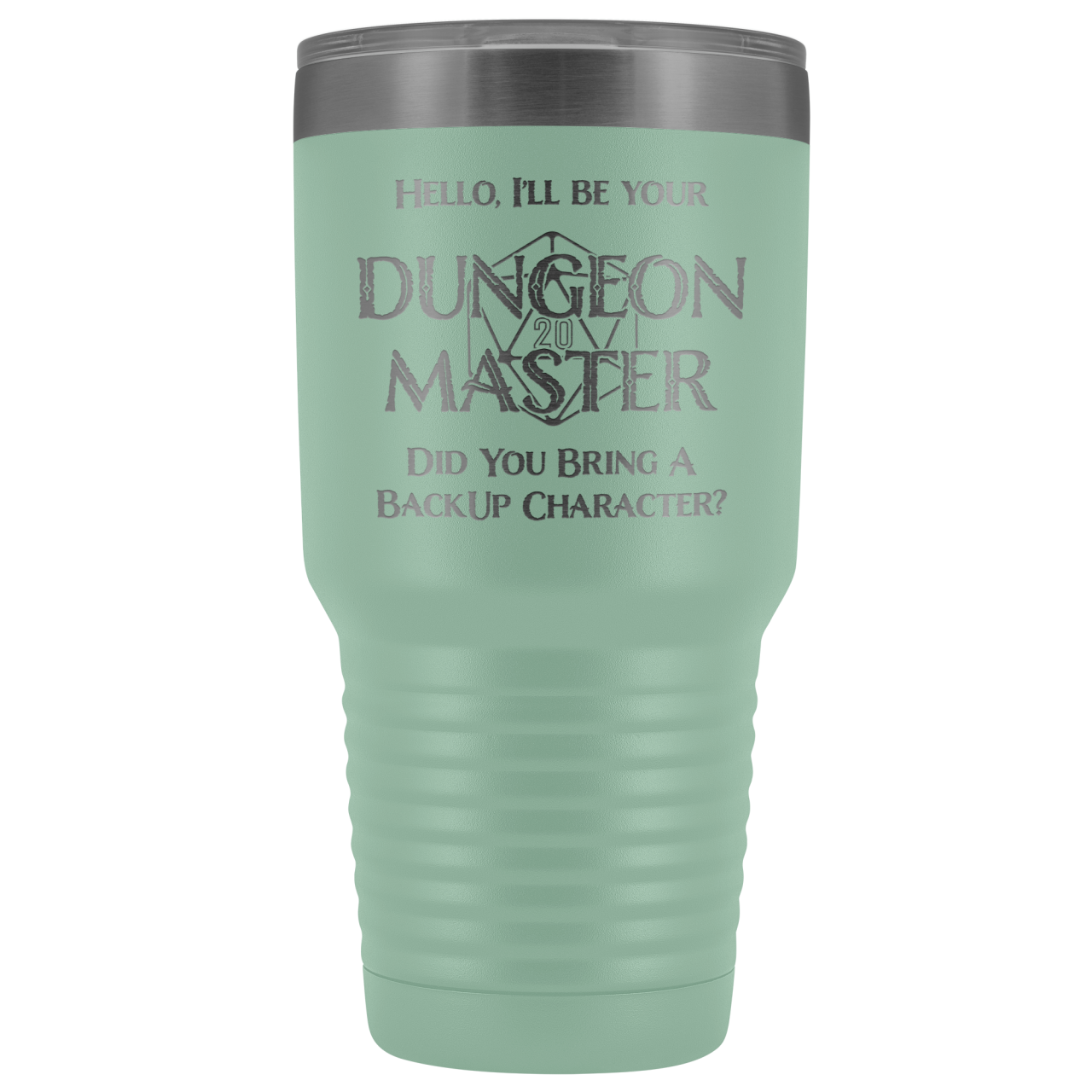 Dungeon Master DM Backup 30oz Vacuum Tumbler - Teal - Tumblers