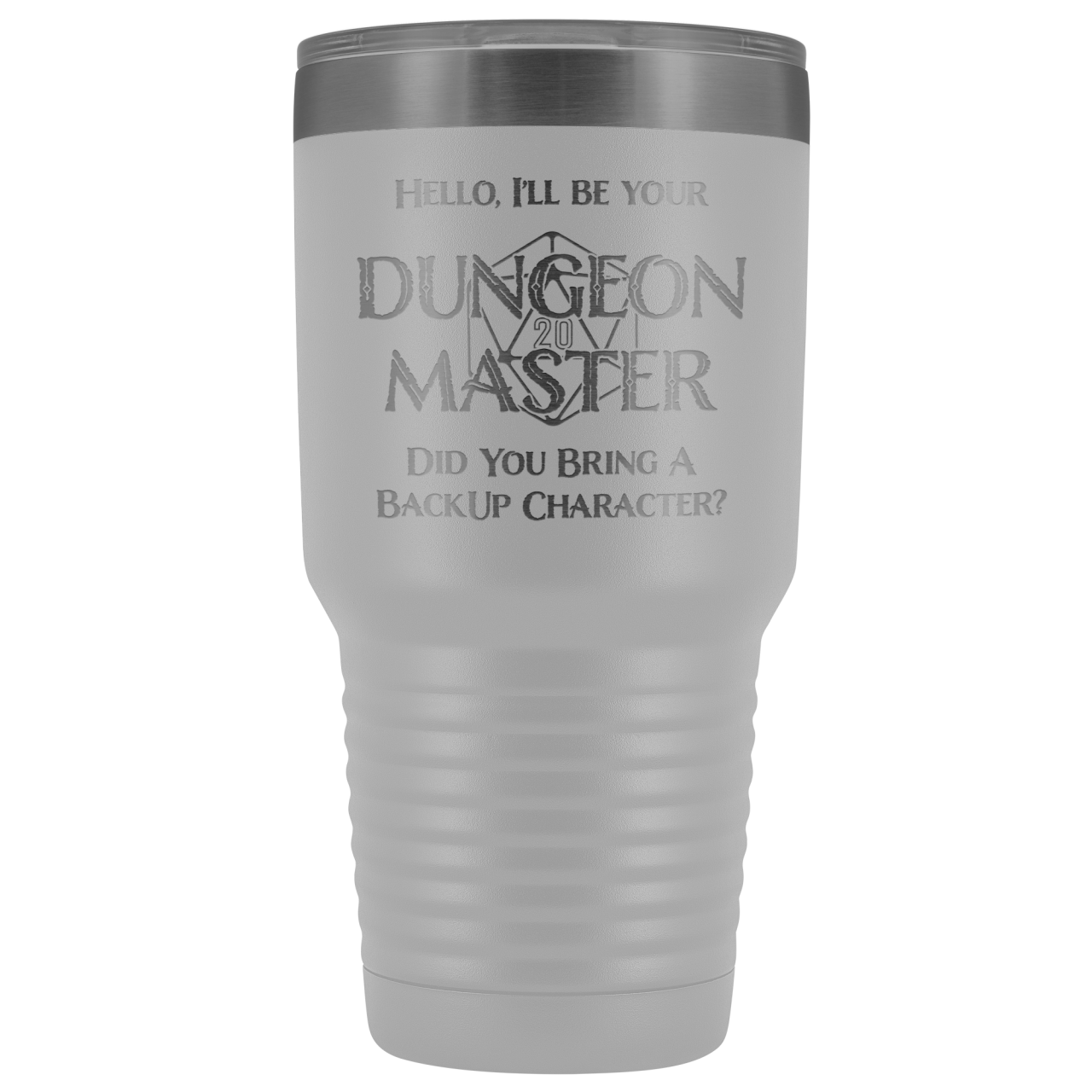 Dungeon Master DM Backup 30oz Vacuum Tumbler - White - Tumblers