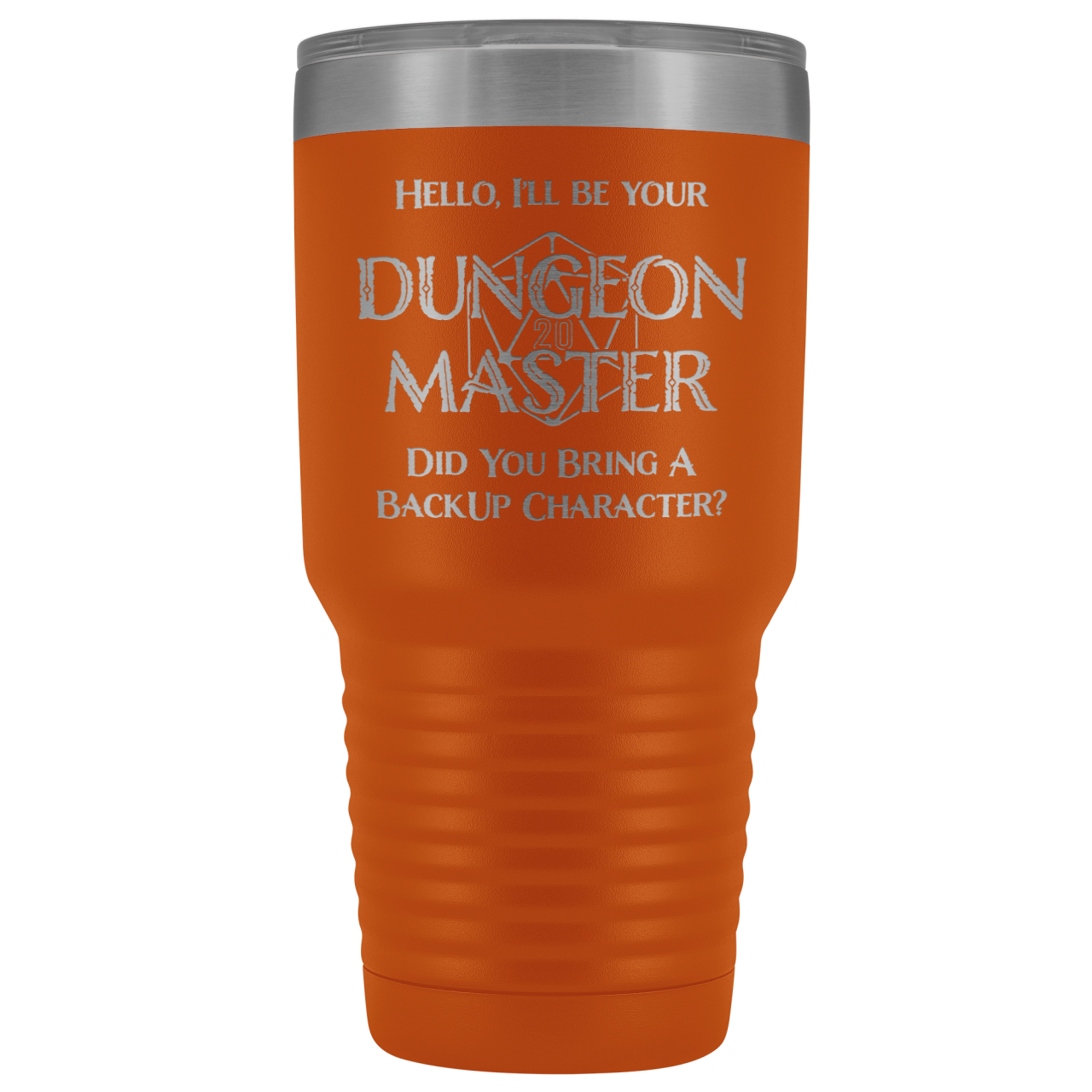 Dungeon Master DM Backup 30oz Vacuum Tumbler - Orange - Tumblers