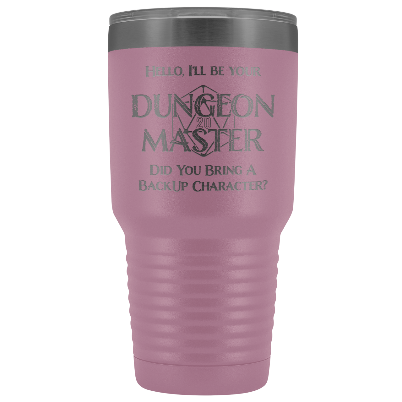 Dungeon Master DM Backup 30oz Vacuum Tumbler - Light Purple - Tumblers