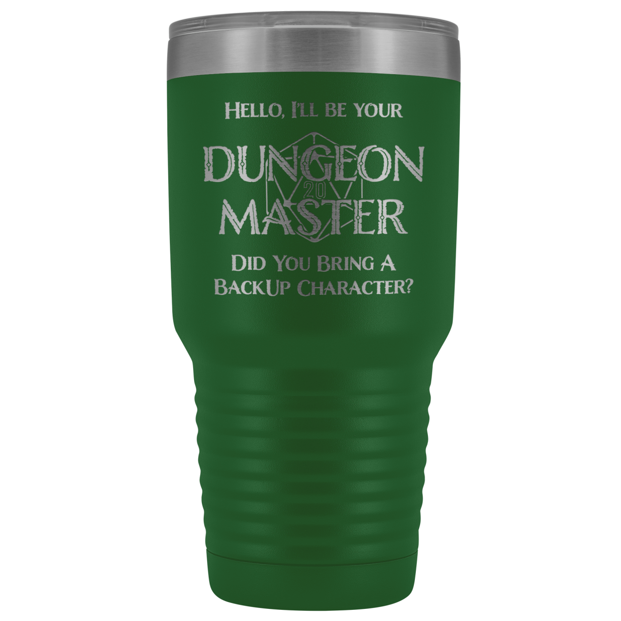 Dungeon Master DM Backup 30oz Vacuum Tumbler - Green - Tumblers