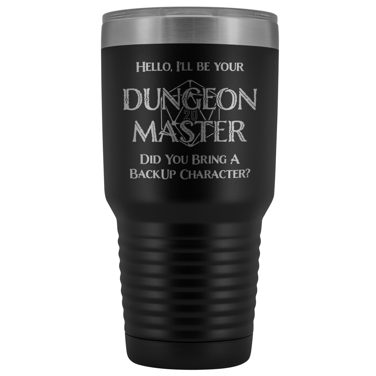 Dungeon Master DM Backup 30oz Vacuum Tumbler - Black - Tumblers