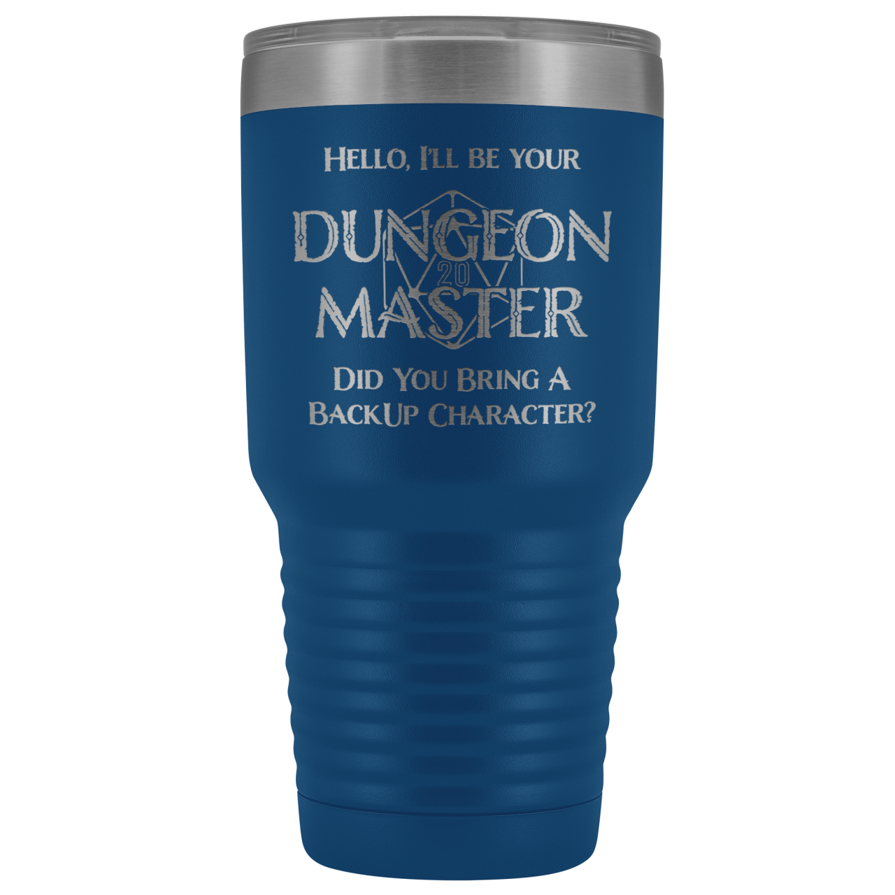 Dungeon Master DM Backup 30oz Vacuum Tumbler - Blue - Tumblers