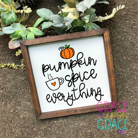 Pumpkin Spice Everything SVG / Halloween SVG