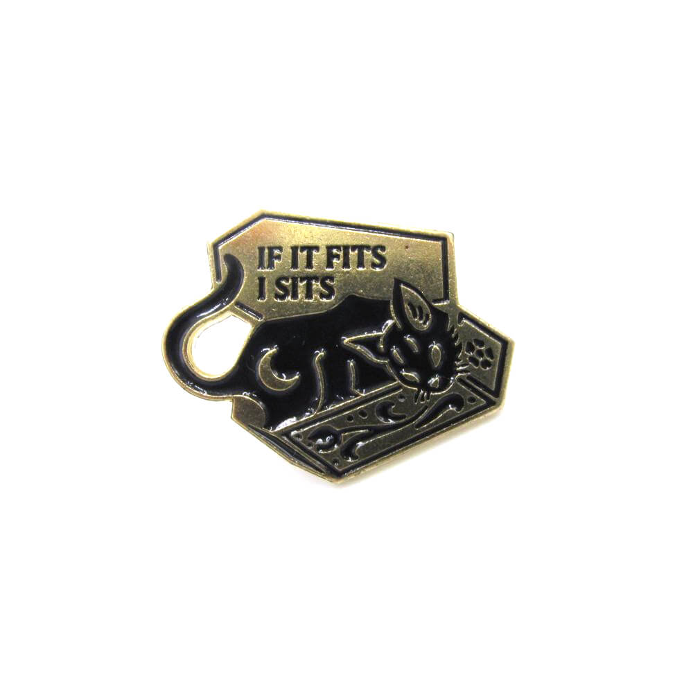 If I Fits I Sits Pin Badge