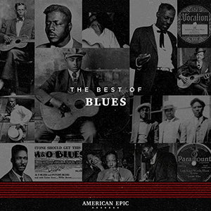 American Epic - The Best Of Blues