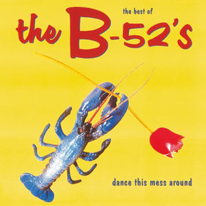 The B52s - Dance This Mess Around