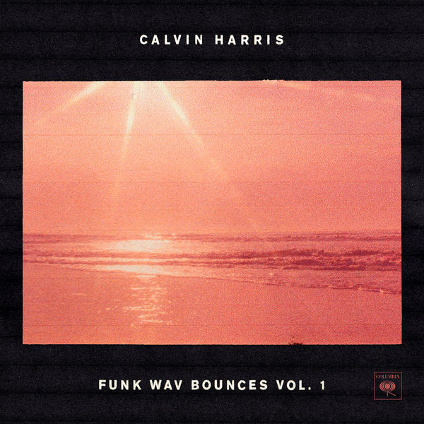 Calvin Harris - Funk Wav Bounces Vol 1