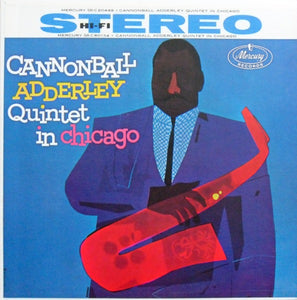 Cannonball Adderley & John Coltrane - Quintet In Chicago