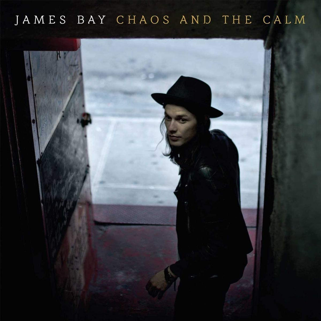 James Bay - Chaos And The Calm