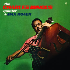 Charles Mingus - The Quintet Plus
