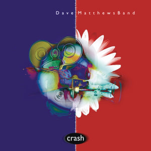 Dave Matthews Band - Crash (Anniversary Edition)