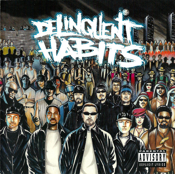 Delinquent Habits - Deliquent Habits