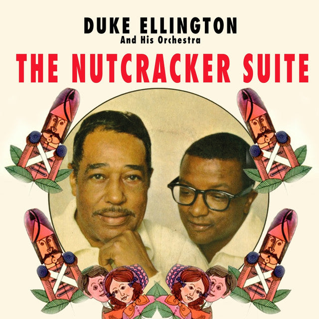 Duke Ellington & His Orchestra - The Nutcraker Suits