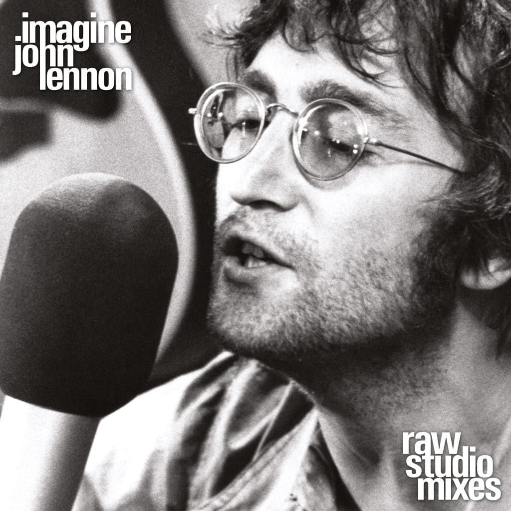 John Lennon - Imagine Raw Studio Mixes