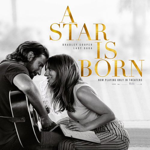 Lady Gaga, Bradley Cooper - A Star Is Born (Original Motion Picture Soundtrack)